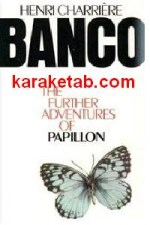 Banco the Further Adventures of Papillon