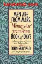 "MEN ARE FROM MARS"" WOMEN ARE FROM VENUS"