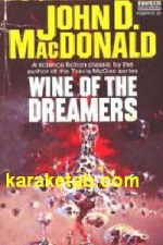 WINE OF THE DREAMERS
